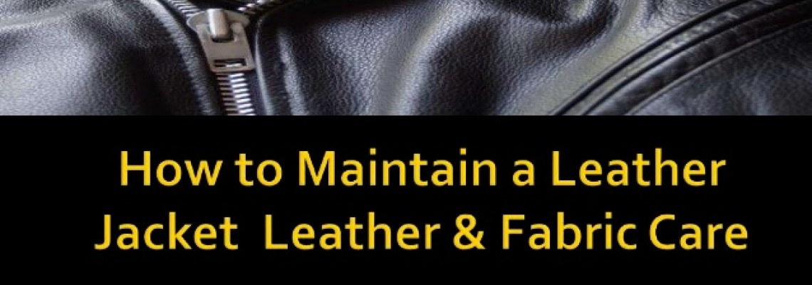 How To Properly Maintain Your Leather Jacket?